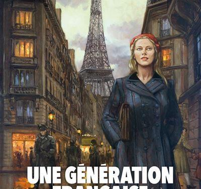 <em>Une Génération française. Tome 6, « Radio-Paris ment »</em>