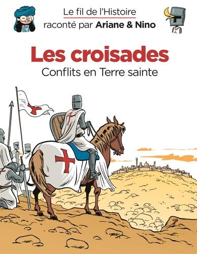 couverture Le Fil de l'Histoire, raconté par Ariane & Nino Les croisades
