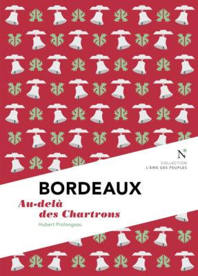 Bordeaux. Au-delà des Chartrons.