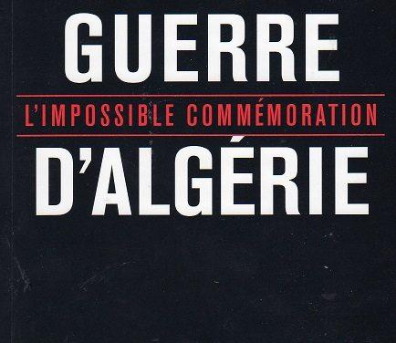 Guerre d'Algérie – L'impossible commémoration
