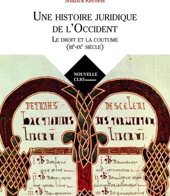 Une histoire juridique de l'Occident – Le droit et la coutume (IIIe – IXe siècle)