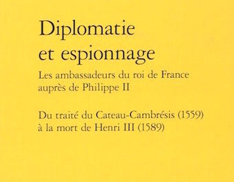 Image illustrant l'article 3Bis-Diplomatie et espionnage de La Cliothèque
