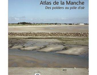 Image illustrant l'article Atlas-de-la-Manche de La Cliothèque