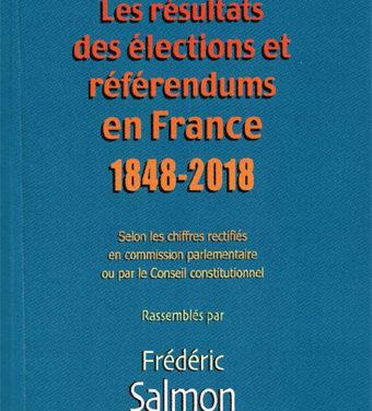 Les résultats des élections et référendums en France (1848-2018)