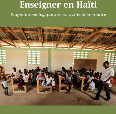 Enseigner en Haïti, enquête sociologique sur un système lacunaire