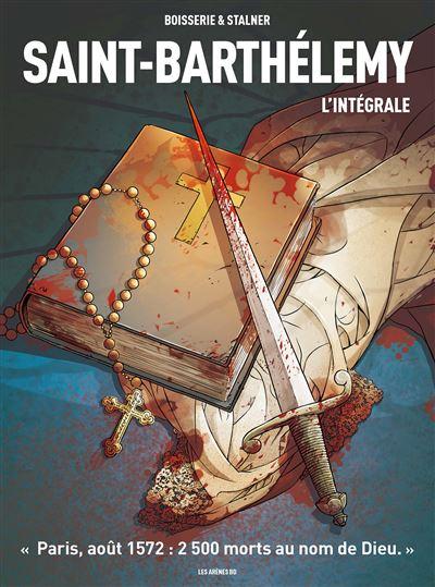 <em>Saint-Barthélemy, L'intégrale</em>