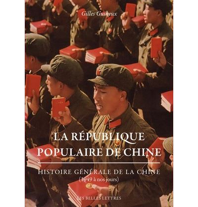 La République populaire de Chine. Histoire générale de la Chine (1949 à nos jours)
