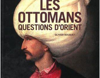 Image illustrant l'article Les-Ottomans.-Questions-d-Orient_large de La Cliothèque