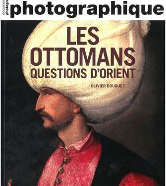 Les ottomans, question d'Orient
