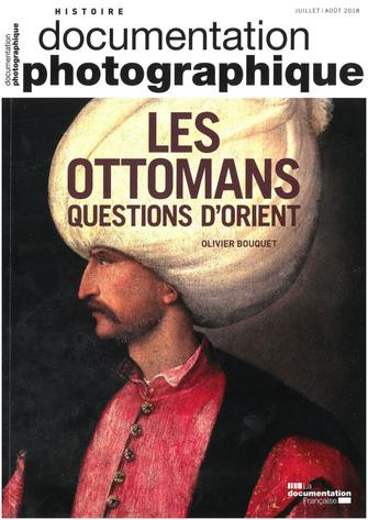Les ottomans, question d'Orient