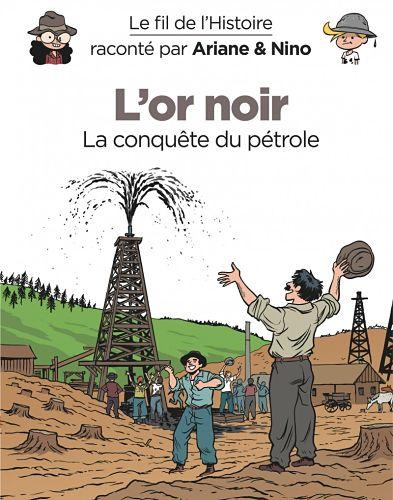 <em>Le Fil de l'Histoire par Ariane et Nino</em>, tomes 6, « L'Or noir », et 7, « La Grande Muraille de Chine »