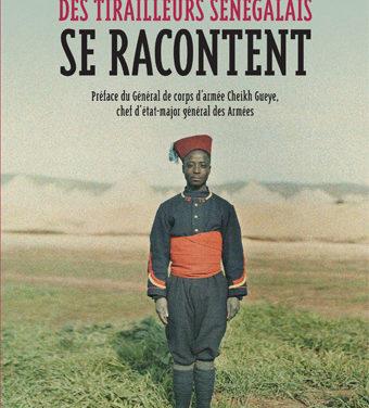 Des tirailleurs sénégalais se racontent
