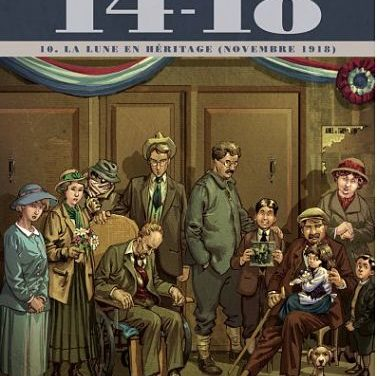 14-18. T. 10. « La lune en héritage (novembre 1918) »