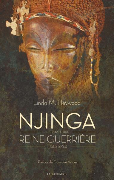 Njinga – Histoire d'une reine guerrière (1582-1663)