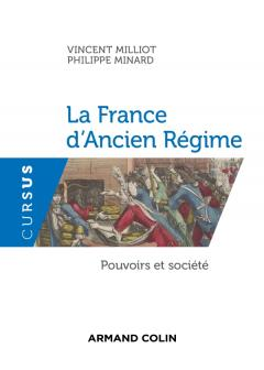 La France d'Ancien Régime : Pouvoirs et société