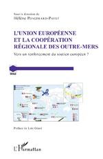 L'Union européenne et la coopération régionale des outre-mers, vers un renforcement du soutien européen