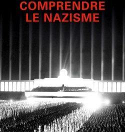 Couverture du livre Comprendre le nazisme de Johann Chapoutot Tallandier, 2018, 430 p., 21,90€