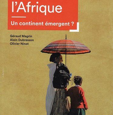 Atlas de l'Afrique – Un continent émergent ?