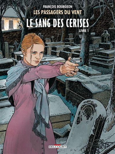 <em>Les Passagers du vent</em>. T. 8. « Le Sang des cerises », livre 1, « Rue de l'Abreuvoir »