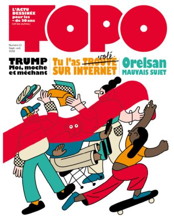Topo numéro 13, l'actu dessinée pour les moins de 20 ans (et les autres)