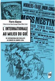 L'Internationale au milieu du gué : de l'internationalisme socialiste au congrès de Londres (1896)