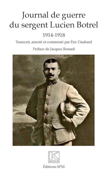 Journal de guerre du sergent Lucien Botrel, 1914-1918