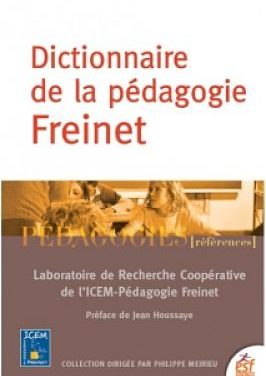 <em>Dictionnaire de la pédagogie Freinet</em>
