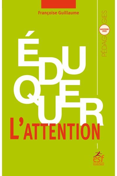 Eduquer l'attention