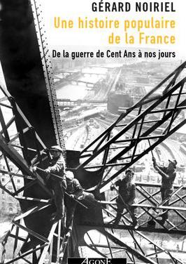 <em>Une Histoire populaire de la France. De la guerre de Cent Ans à nos jours</em>