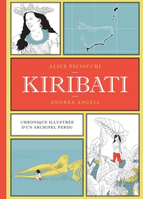 <em>Kiribati. Chronique illustrée d'un archipel perdu</em>