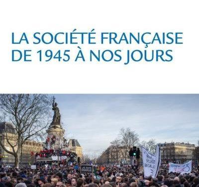 La société française de 1945 à nos jours