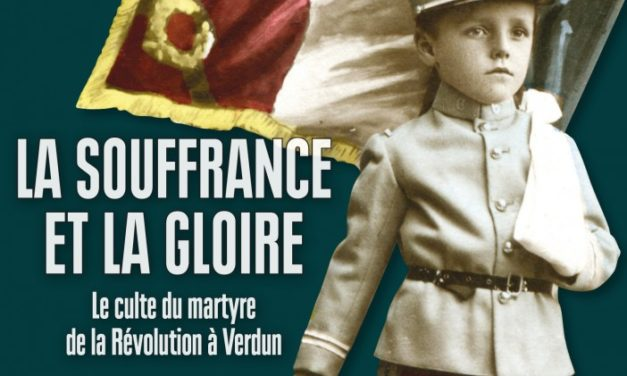 La souffrance et la gloire – le culte du martyre de la Révolution à Verdun