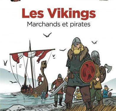 « Les Vikings – Marchands et pirates » et « La Découverte des dinosaures – Une révolution archéologique »