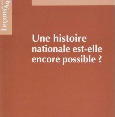 Une histoire nationale est-elle encore possible?