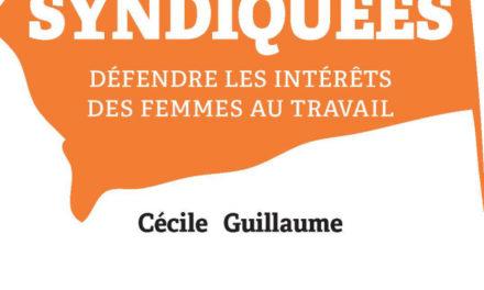 Image illustrant l'article Syndiquées. défendreles intérêts des femmes au travail de La Cliothèque