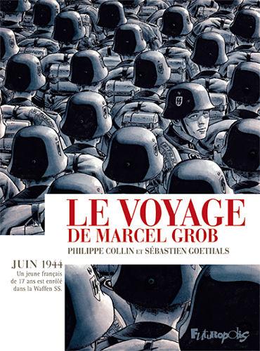 <em>Le Voyage de Marcel Grob</em>