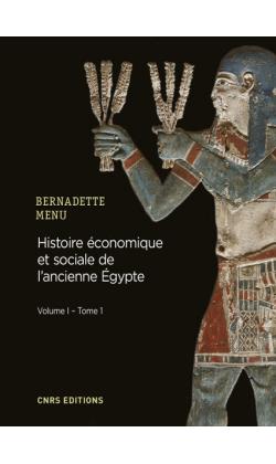 Histoire économique et sociale de l'ancienne Égypte – Volume 1 – Tome 1