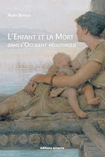 L'enfant et la mort dans l'occident néolithique