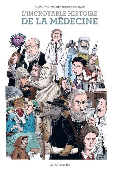 <em>L'Incroyable Histoire de la médecine</em>