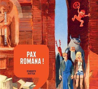 <em>Histoire dessinée de la France. 3. « Pax Romana. D'Auguste à Attila. »</em>