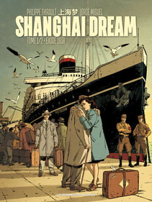 <em>Shanghai Dream »</em>. T. 1, « Exode 1938 »