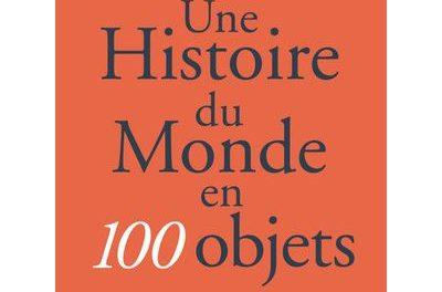 Image illustrant l'article Une-histoire-du-monde-en-100-objets de La Cliothèque