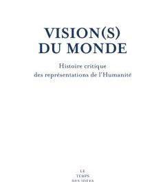 Image illustrant l'article 2018_Visions du monde_Grataloup de La Cliothèque