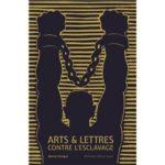 Arts et Lettres contre l'esclavage