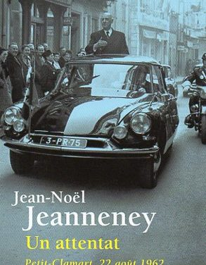Un attentat Petit-Clamart, 22 août 1962
