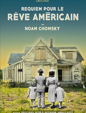<em>Requiem pour le rêve américain, par Noam Chomsky</em>