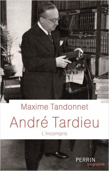André Tardieu (L'incompris)