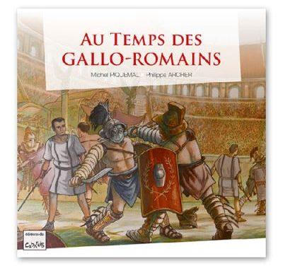Au temps des gallo-romains