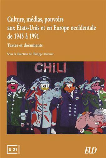 Culture, médias, pouvoirs aux États-Unis et en Europe occidentale de 1945 à 1991