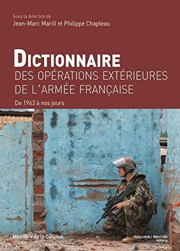 Dictionnaire des opérations extérieures de l'armée française, de 1963 à nos jours